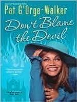 Don't Blame the Devil (Deacon Thurgood Pillar)