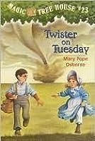 Twister On Tuesday (Magic Tree House #23)
