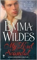 My Lord Scandal (Notorious Bachelors, #1)