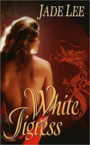 White Tigress Tigress 1 By Jade Lee