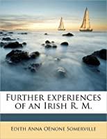 Further Experiences of an Irish R.M. (Isis Large Print Fiction)