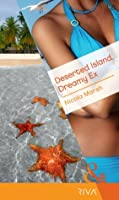 Deserted Island, Dreamy Ex