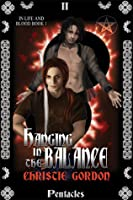 Hanging in the Balance (In Life and Blood #1)