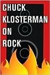 Chuck Klosterman ...