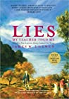 Book cover for Lies My Teacher Told Me: Everything Your American History Textbook Got Wrong