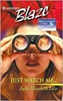 Just Watch Me (Midnight Fantasies) (Harlequin Blaze #29)