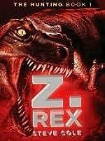 Z. Rex (The Hunting, #1)