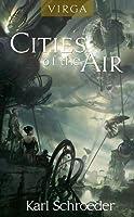 Virga: Cities of the Air (Virga, #1.2)