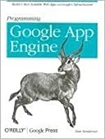 Programming Google App Engine (Animal Guide)