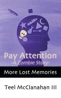 Pay Attention -A Zombie Story- (from More Lost Memories)
