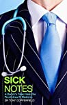 Sick Notes: A Doctor's Tales from the Front Lines of Medicine
