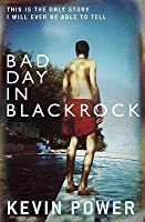 A Bad Day in Blackrock