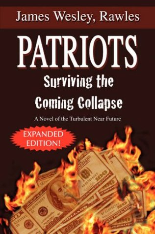 Patriots by James Wesley, Rawles