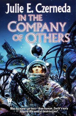 In the Company of Others by Julie E. Czerneda