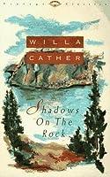 Shadows on the Rock (Vintage Classics)