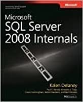 Microsoft SQL Server 2008 Internals (Pro - Developer)