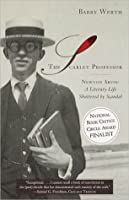 The Scarlet Professor: Newton Arvin: A Literary Life Shattered by Scandal