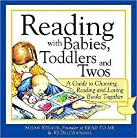 Reading with Babies, Toddlers and Twos