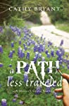 A Path Less Traveled (Miller's Creek, #2)