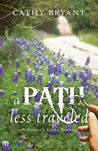 A Path Less Traveled (Miller's Creek, #2)