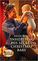 Inheriting His Secret Christmas Baby (Dynasties: The Jarrods)