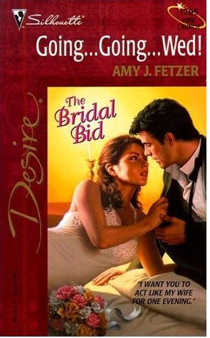 Going ... Going ... Wed! (The Bridal Bid #1)
