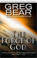 The Forge of God (Forge of God, #1)