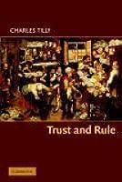 Trust and Rule (Cambridge Studies in Comparative Politics)