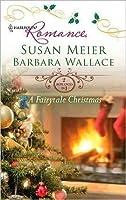 A Fairytale Christmas: Baby Beneath the Christmas Tree\Magic Under the Mistletoe