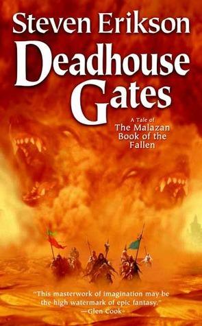 Deadhouse Gates (Malazan Book of the Fallen, #2)