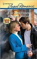 Life Rewritten (Harlequin Super Romance)