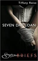 Seven Day Loan (The Original Sinners, #0.15)