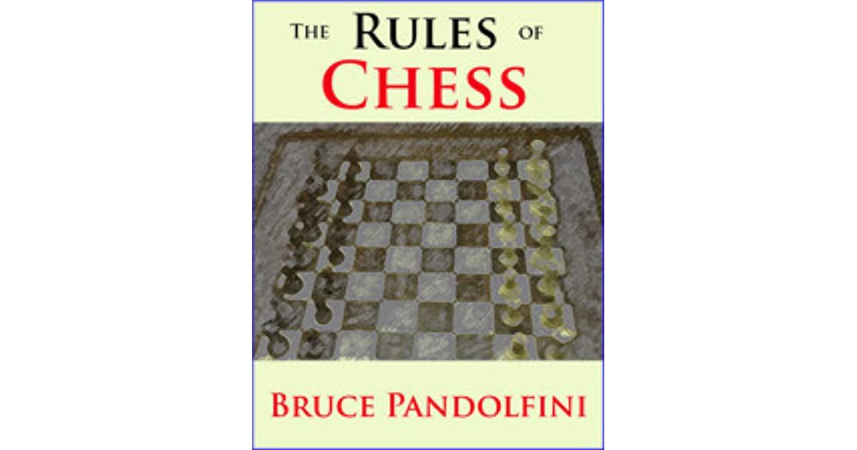 The rules of chess by bruce pandolfini fandeluxe PDF