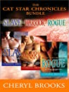 Cat Star Chronicles: Slave / Warrior / Rogue (Cat Star Chronicles, #1-3)