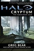 Cryptum (Halo: The Forerunner Saga, #1)