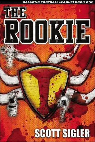 The Rookie (Galactic Football League, Book 1)