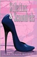 Stilettos & Scoundrels (The Presley Thurman Mysteries Book 1)