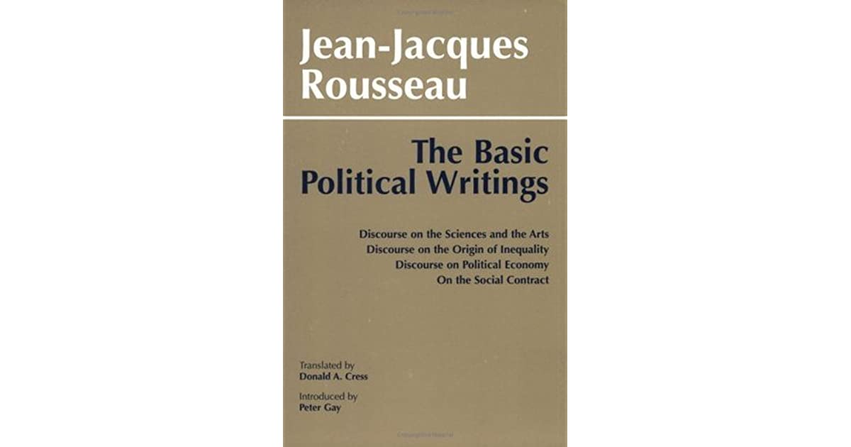 rousseau s the origin of civil society Rousseau's view is that society corrupts the pure individual arguing that men are not inherently constrained by human nature, rousseau claims that men are limited and corrupted by social arrangements.