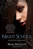 Night School (Blood Coven, #5)