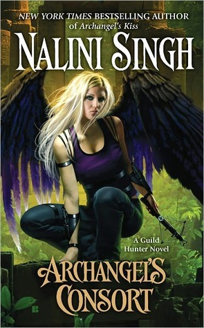 Archangel's Consort (Guild Hunter, #3) by Nalini Singh