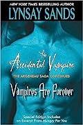 The Accidental Vampire / Vampires are Forever