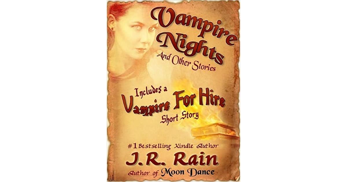 Vampire Nights And Other Stories By JR Rain