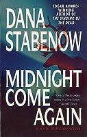 Midnight Come Again (Kate Shugak, #10)