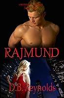 Rajmund (Vampires in America #3)