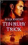 Ten Ruby Trick (Pirates of Estovan, #1)