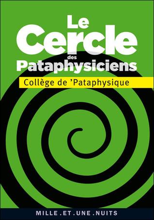 Le cercle des pataphysiciens