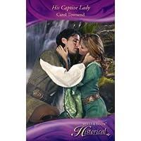 His Captive Lady (Historical Romance)