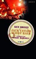 Jack Taylor fliegt raus (Jack Taylor, #1)