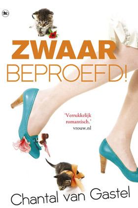 Zwaar beproefd! by Chantal van Gastel