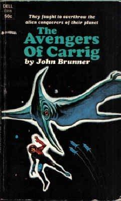 The Avengers of Carrig (Zarathustra Refugee Planets, #1)